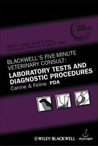 5 Minute Veterinary Consult: Lab Tests and Diag Procedures